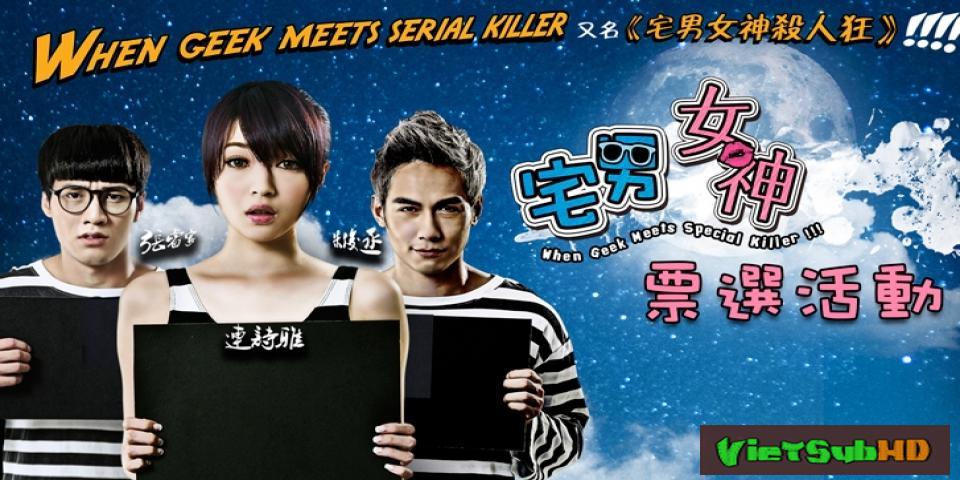 Phim Sói và Mary VietSub HD | When Geek Meets Serial Killer 2015