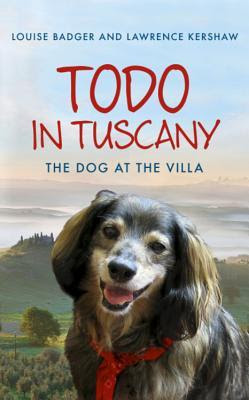 Louise Badger Todo in Tuscany book cover