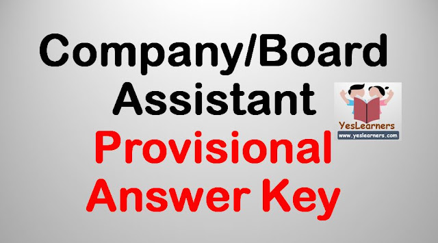 Company/Board/Corporation Assistant 2018 - Provisional Answer Key