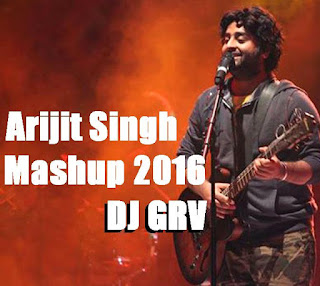 -hits-by-Arijit-Singh-Mashup-2016-DJ-Gaurav-GRS