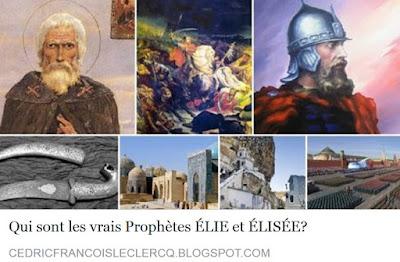 http://cedricfrancoisleclercq.blogspot.fr/2016/05/qui-sont-les-vrais-prophetes-elie-et.html