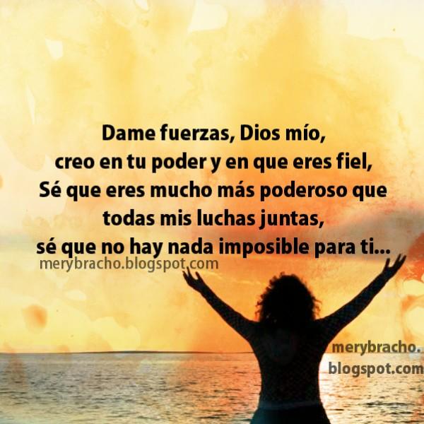 Dios te pido que me ayudes. Oración en momentos de difíciles problemas, situaciones desesperantes, dolor, angustia, depresión, separación, dificultades. imágenes, postales cristianas
