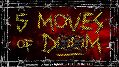 WWE Finishers 5 Moves of Doom moveset signature moves