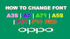 How to Change Font on Oppo Mobile Phones Step by Step