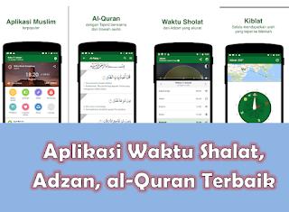 Aplikasi Waktu Shalat, Adzan, al-Quran Terbaik