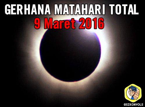 Gerhana Matahari Total 9 Maret 2016 di Indonesia