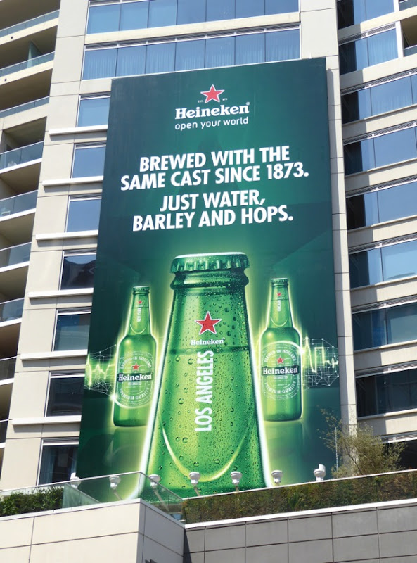 Heineken Brewed with same cast since 1873 billboard
