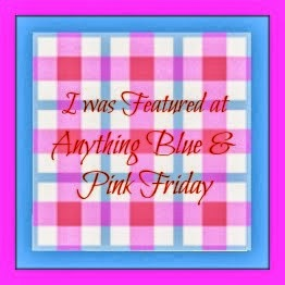 Featured on Anything Blue and Pink Friday, 10/18/2013