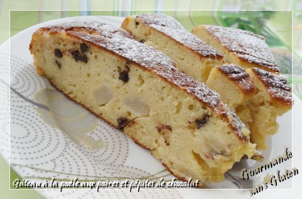 http://gourmandesansgluten.blogspot.fr/2013/07/gateau-la-poele-aux-poires-et-pepites.html