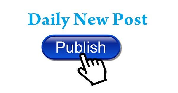 Blogging Me Har Din Ek New Post Publish Kaise Kare
