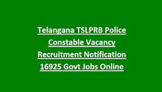 Telangana TSLPRB Police Constable Vacancy Recruitment Notification 16925 Govt Jobs Online