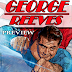 GEORGE REEVES (PART ONE) - A FIVE PAGE PREVIEW