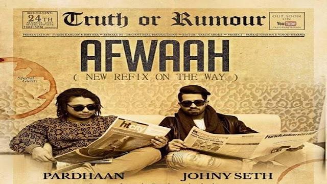 Afwaah Punjabi Song Lyrics | Johny Seth, Pardhaan