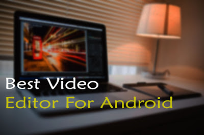 Best Free Video Editor For Android
