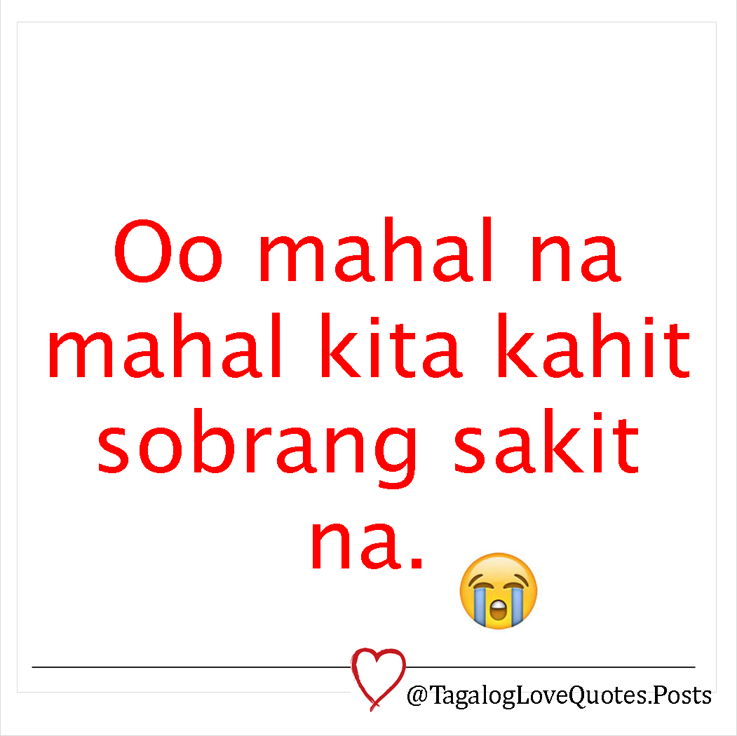 Broken Hearted Love Quotes For Him Tagalog: Tagalog Love Quotes: Tagalog Love Quotes Sad For Broken