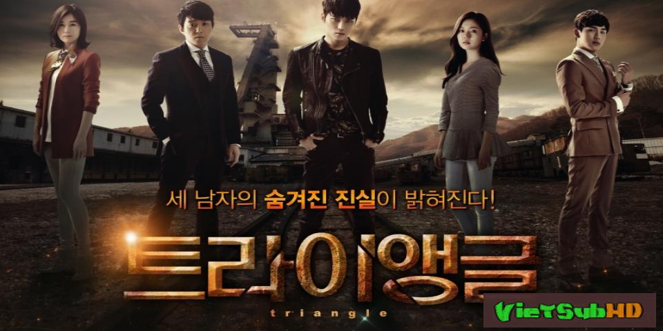 Phim Bộ Ba Quyền Lực Hoàn tất (26/26) Lồng tiếng HD | Triangle 2014