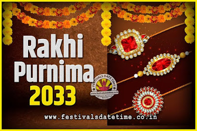 2033 Rakhi Purnima Date and Time, 2033 Rakhi Purnima Calendar