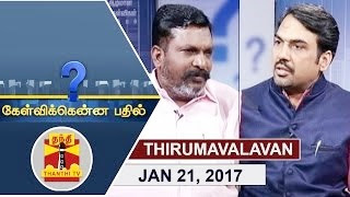 Kelvikkenna Bathil 21-01-2017 Exclusive Interview with Thol. Thirumavalavan | Thanthi Tv