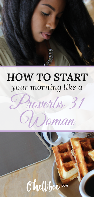 Learn 5 simple habits to transform your morning routine like a Proverbs 31 woman.