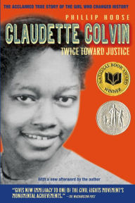book cover of Claudette Colvin: Twice toward justice. Image used with permission from bn.com