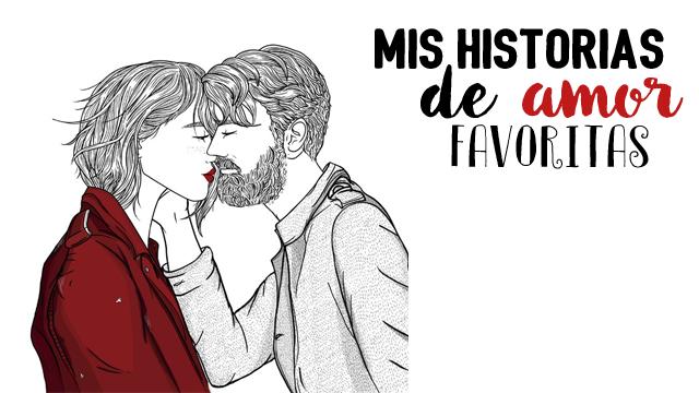 Historias de amor favoritas literarias