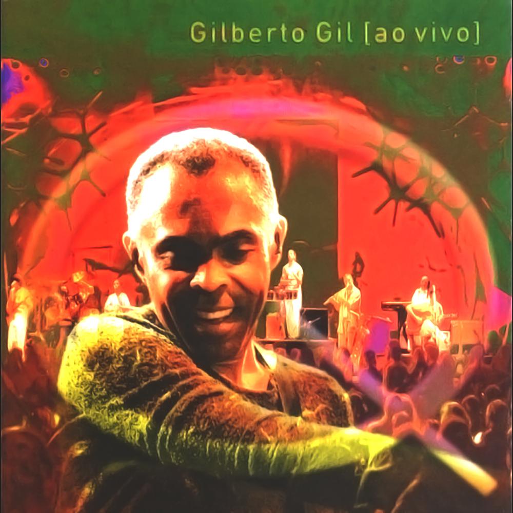 Gilberto Gil - Quanta Gente Veio Ver [1998]