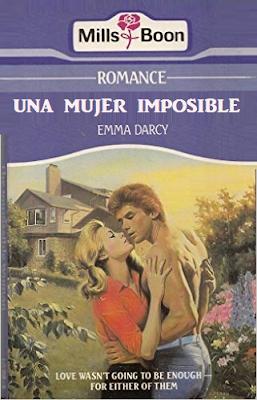 Emma Darcy - Una Mujer Imposible
