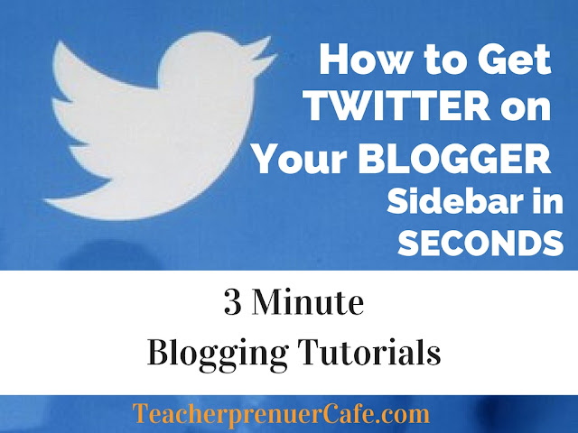how to get twitter on the sidebar of blogger site