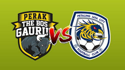 Live Streaming Perak vs Petaling Jaya City FC Liga Super 9 Mac 2019