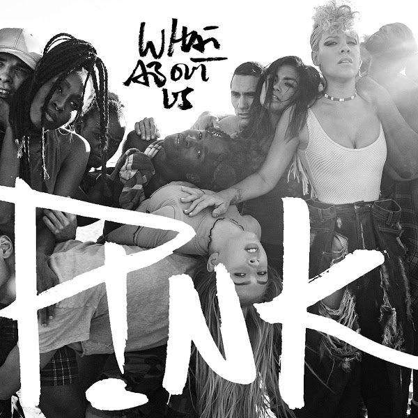 P!nk - What About Us - Single Cover