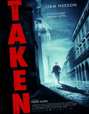 Poster Of Taken 2008 English  300MB EXTENDED  720p  HEVC Free Download Watch Online 300Mb.cc