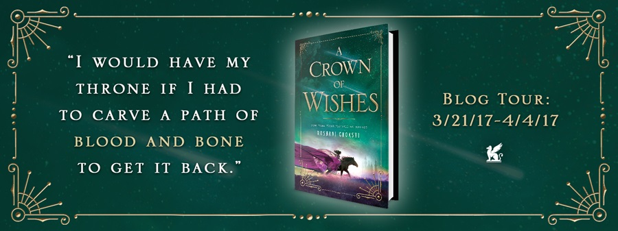 A Crown of Wishes by Roshani Chokshi blog tour Journey Through Fiction