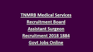 TNMRB Medical Services Recruitment Board Assistant Surgeon Recruitment  2018 1884 Govt Jobs Online