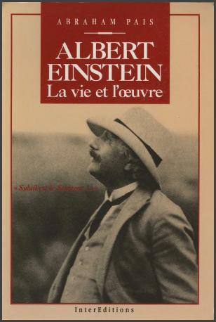 Livre : Albert Einstein - La vie et l'oeuvre, Subtil est le Seigneur, Abraham Pais