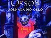 Resenha Jornada No Gelo - Tronos & Ossos # 01 -  Lou Anders
