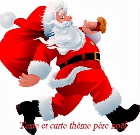 Texte Et Carte Theme Pere Noel Texte Message Et Poème D