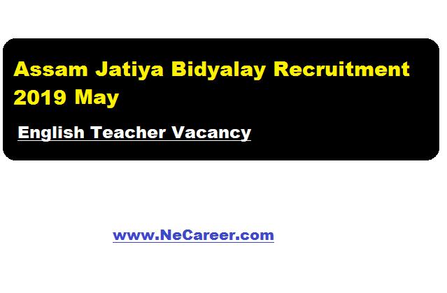 assam jatiya bidyalay recruitment 2019 may