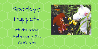 Sparky's Puppets, Wednesday, February 22, 10:30 a.m.