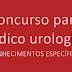 Questões de Urologia para Concurso (Conhecimento Específico)