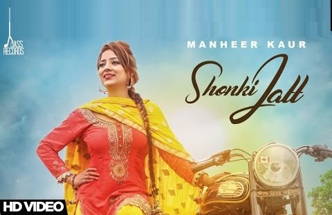 Shonki Jatt Manheer Kaur & Guri Toor New Punjabi Songs 2017 Desi Crew Music Video