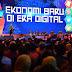 Inspirasi Mengembangkan Ekonomi Baru Di Era Digital