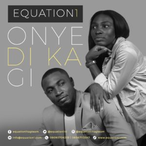 [MP3] Equation1 - Onye Di Ka Gi Download