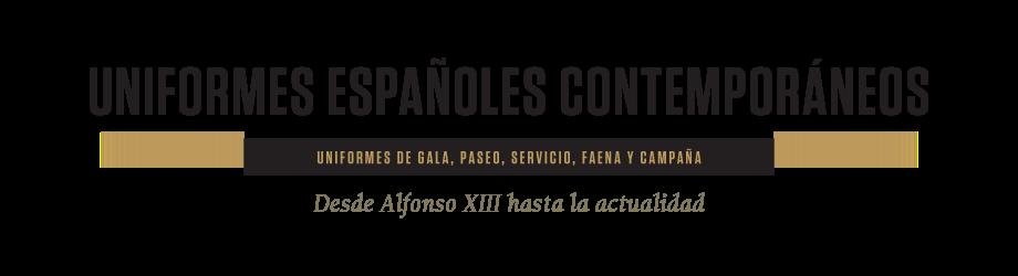 Uniformes españoles contemporáneos del ejército español