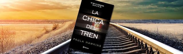"""""""LA CHICA DEL TREN"""", libro recomendado de Paula Hawkins"""