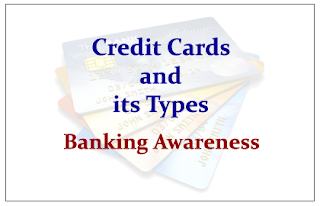 Credit Cards and its Types - Banking Awareness