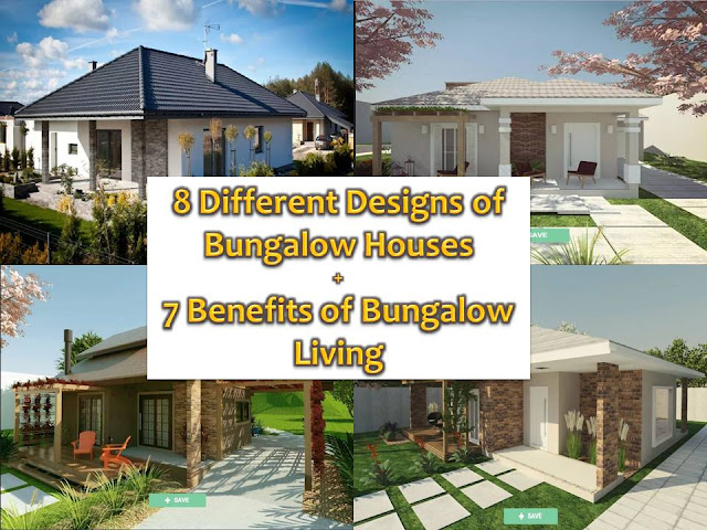 When building a house, design is important, but as a homeowner, you must consider also the advantage of living in a house with a specific design.  For example, you want to have a bungalow house because of its design, but don't you know that there is a surprising advantage in living in it?  Here are the Seven Surprising Benefits of Living in a Bungalow House and some beautiful pictures of Bungalow houses that combine style and comfort. (Photos from homily)