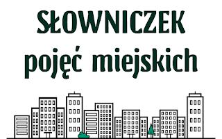 słowniczek pojęć miejskich