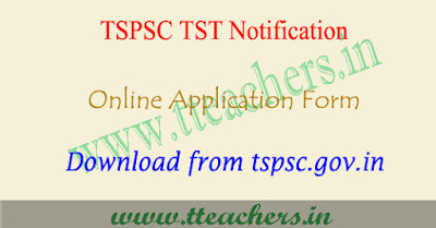 TSPSC TST 2017 application form, ts tst apply online 2017