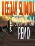 Dj Slimou-Rai Mix VIP 2018
