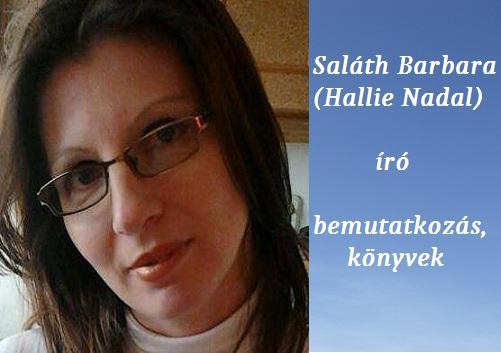 Saláth Barbara (Nallie Hadal) író bemutatkozás, könyvek